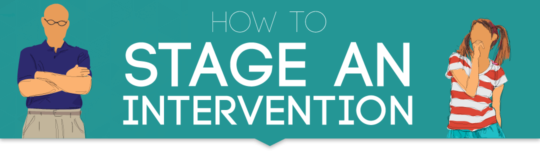 Staging an Intervention for a Loved One
