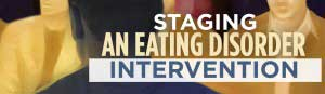 Staging an Eating Disorder Intervention Feature Image